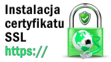Instalacja Certyfikatu SSL